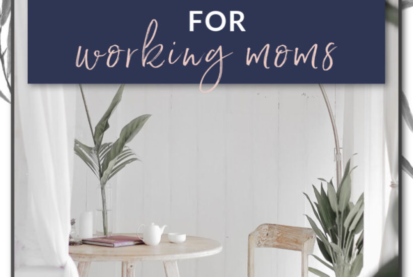 simple cleaning schedule for working moms