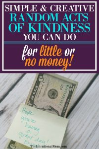Simple & Creative Random Acts of Kindness You Can Do For Little or No Money!