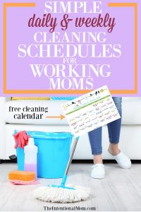 Simple Daily & Weekly Cleaning Schedules For Working Moms – Printable