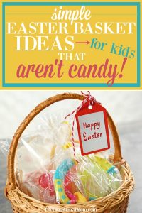 Simple & Creative Easter Basket Ideas For Kids That Aren't Candy!