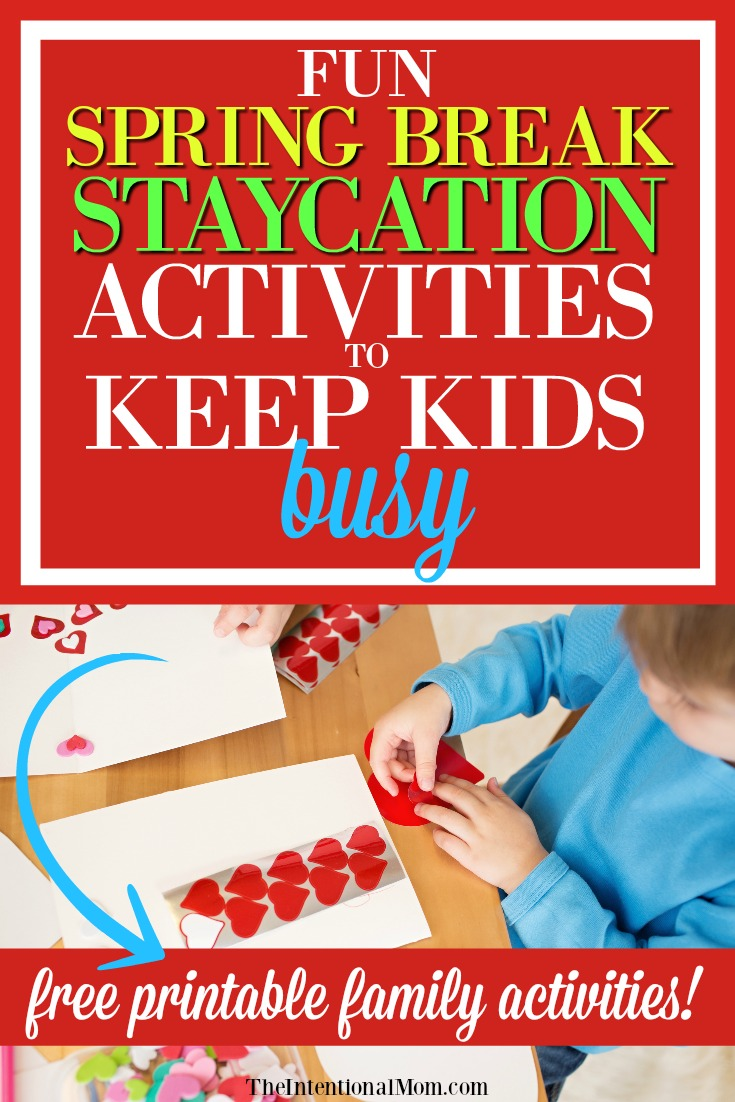 fun spring break staycation activities to keep kids busy