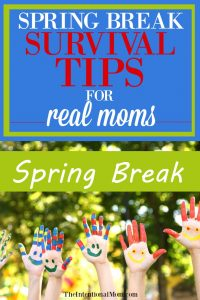 How To Survive Spring Break For Real Moms