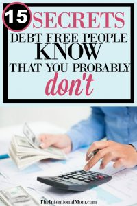 15 Secrets Debt Free People Know That You Probably Don't