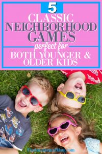5 Classic Neighborhood Games Perfect For Younger & Older Kids