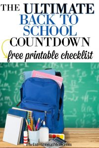 The Ultimate Back to School Countdown With Printable Checklist