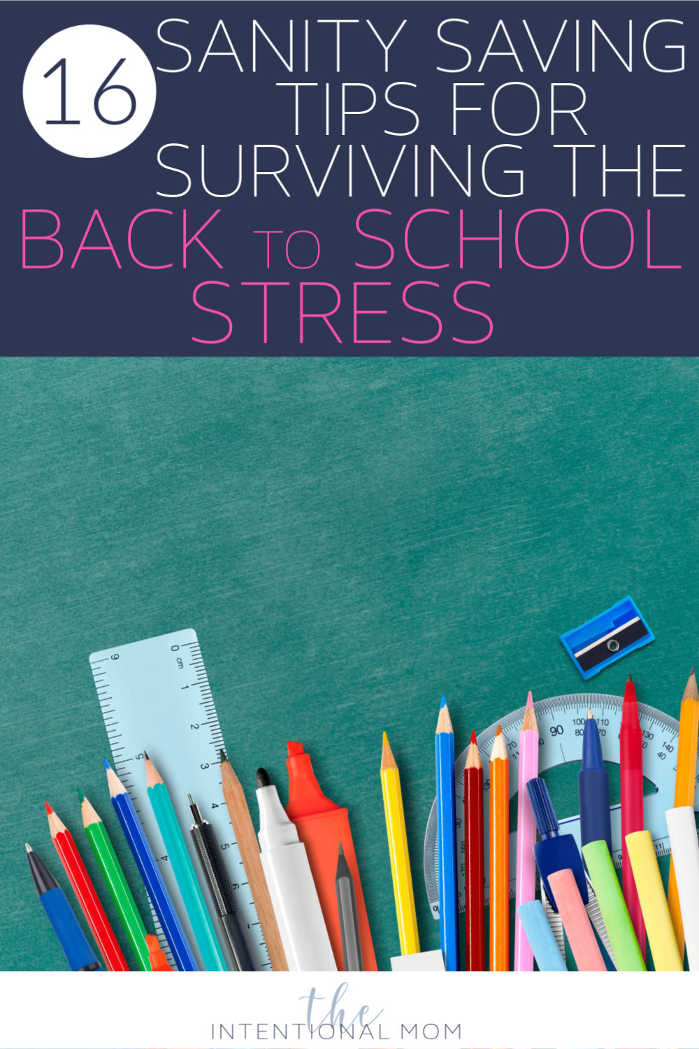 16 Sanity Saving Tips For Surviving The Back To School Stress!