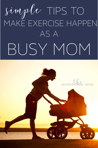 exercise ideas busy moms