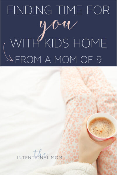 how to find time for you with kids at home