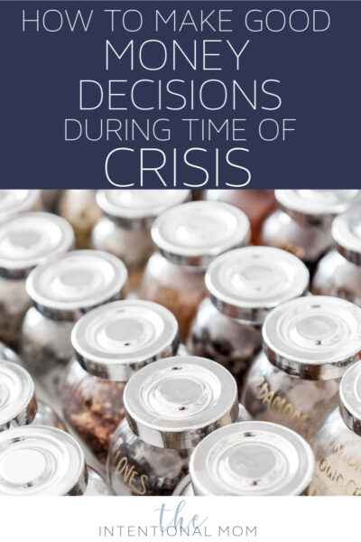 how to make good money decisions during times of crisis