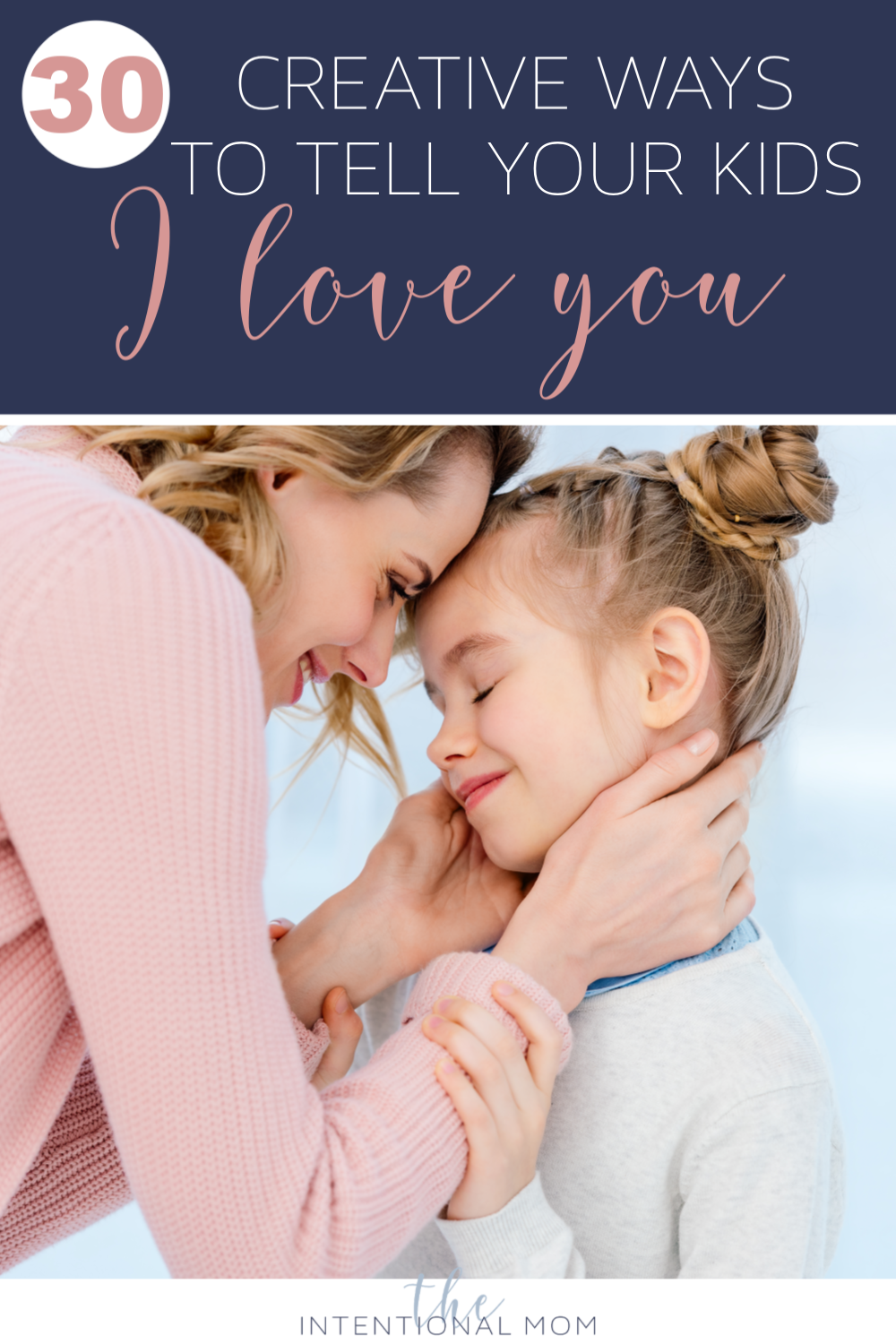 how to tell your kids I love you
