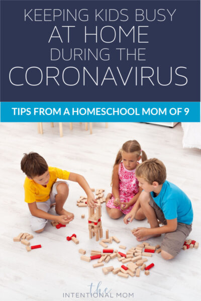 keeping kids busy at home during the Coronavirus